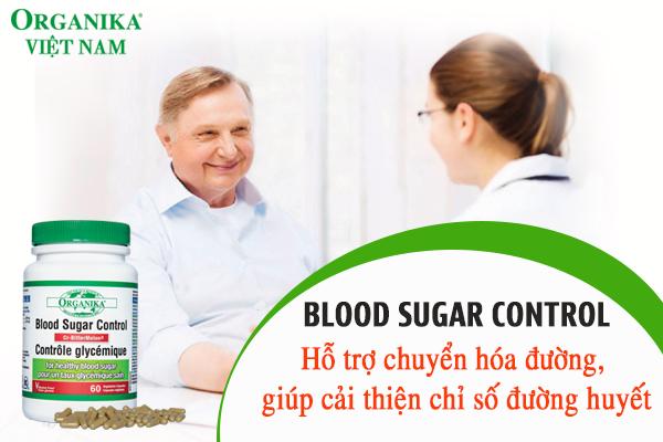 Blood Sugar Control là sản phẩm tốt cho người bị tiểu đường, chỉ số đường huyết cao
